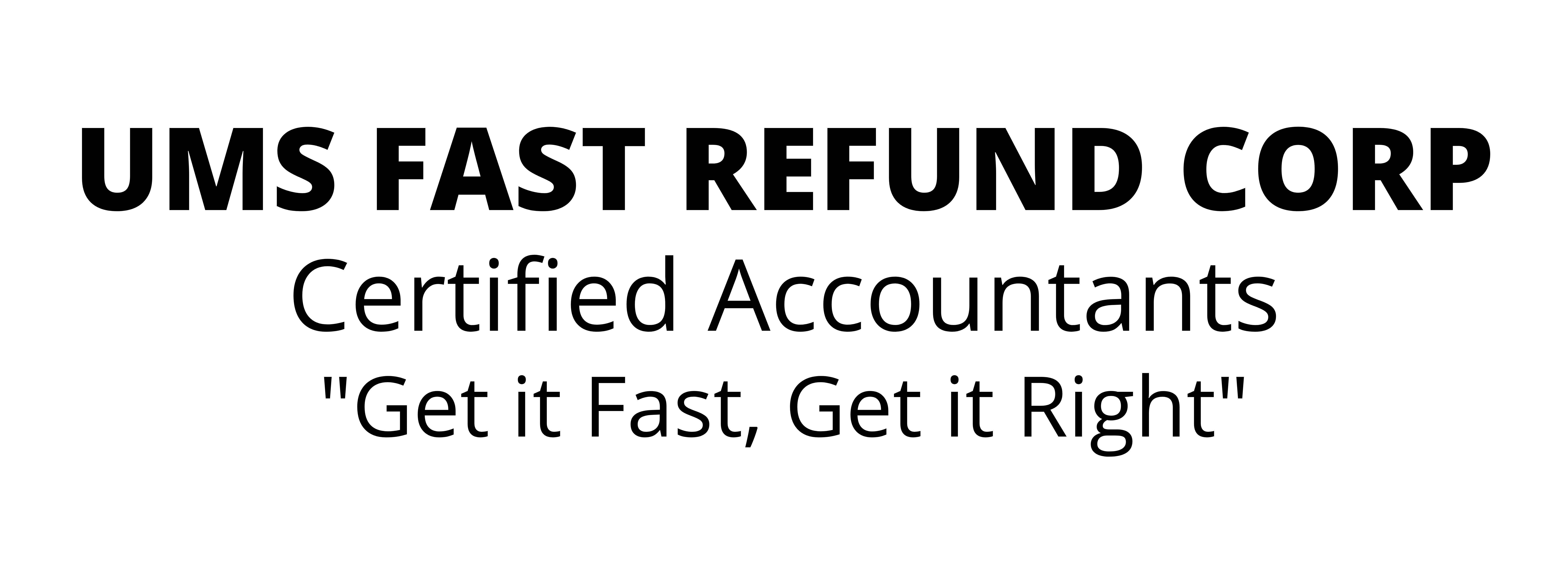 UMS Fast Refund